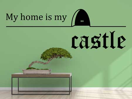 Adesivi murali My Home Is My Castle